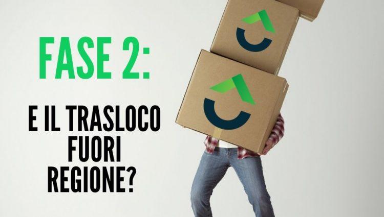 FASE 2: E' POSSIBILE FARE UN TRASLOCO FUORI REGIONE?